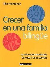 Crecer en una Familia Bilingue: La Educacion Plurilingue en Casa y en -ExLibrary