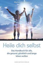 Heile dich selbst - Markus Rothkranz - 9783939570882 PORTOFREI