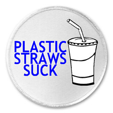 """Plastic Straws Suck - 3"""" Sew/Iron On Patch Ban Straw Environmental Protest Gift"""