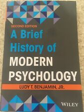 A Brief History of Modern Psychology by Ludy T., Jr. Benjamin (2014, Paperback)