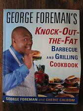 George Foreman's Knock-Out-The-Fat Barbecue and Grilling Cookbook store#5365