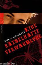 *- Eine rätselhafte VERWANDLUNG - Dirk WALBRECKER  tb (2004)