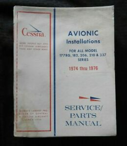 1974 1975 76 CESSNA 177RG 182 206 210 337 AIRPLANE AVIONICS SERVICE PARTS MANUAL