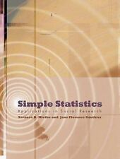 Simple Statistics: Applications in Social Research by Gauthier, Jane Florence, M