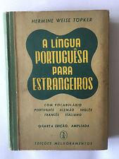 A LINGUA PORTUGUESA PARA ESTRANGEIROS 1954 HERMINE WEISE TOPKER FRANCES INGLES
