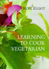 Learning to Cook Vegetarian by Rose Elliot - HB