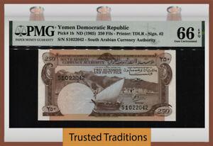 TT PK 1b 1965 YEMEN DEMOCRATIC REPUBLIC 250 FILS PMG 66 EPQ GEM UNCIRCULATED!