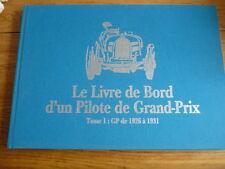 LE LIVRE DE BORD D'UN PILOTE DE GRAND PRIX PHI PHI ETANCELIN CAR RACING BOOK jm