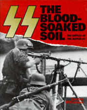 The SS: the Blood-Soaked Soil by Gordon Williamson (Hardback, 1997)