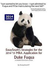 EssaySnark's Strategies for the 2014-'15 MBA Application for Duke Fuqua: A Snark
