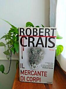 IL MERCANTE DI CORPI, Robert Crais, Thriller, Piemme