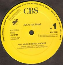 JULIO IGLESIAS - Que No Se Break The Night / the Mejor de Tu Vida - CBS 1987 Spa