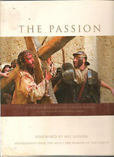 The Passion of Christ,together with the biblical 2004 h book Mel Gibson foreword