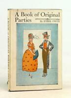 Ethel Owen 1st Ed 1925 A Book Of Original Parties 20s Jazz Age Party Planning