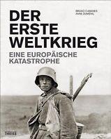 Der Erste Weltkrieg - Eine Europäische Katastrophe (Cabanes/Dumenil)