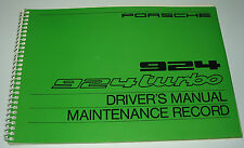 Driver´s Manual Betriebsanleitung Porsche 924 / 924 turbo Maintenance Record