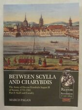 Between Scylla and Charybdis: Volume 2: Infantry and Artillery The Army of Saxon