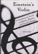 Einstein's Violin by Joseph Eger (Hardback 2005)