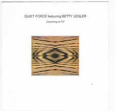"Quiet Force Featuring Betty Legler - Dreaming on TV-Radio Mix/7"" Single von 1988"