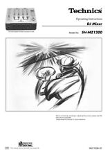 Technics SH-MZ1200 DJ Mixer Owners Instruction Manual Reprint
