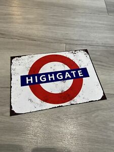 """HIGHGATE LONDON TUBE SIGN 7.5""""x10.5"""" VINTAGE RUSTED STYLE METAL WALL PLAQUE"""