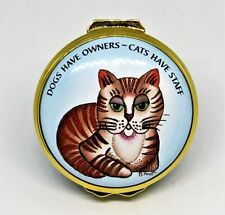 """Halcyon Days Enamel Box - """"Dogs Have Owners - Cats Have Staff"""" - Brenda Haigh"""