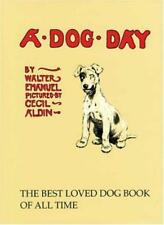 A Dog Day: Or the Angel in the House,Walter Emanuel,Cecil Aldin