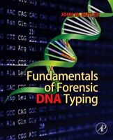 Fundamentals of Forensic DNA Typing by John M. Butler 9780123749994 | Brand New
