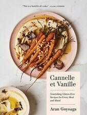 Cannelle et Vanille: Nourishing, Gluten-Free Recipes for Every Meal - ELECTRONIC