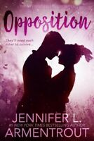 Opposition, Paperback by Armentrout, Jennifer L., Brand New, Free shipping in...