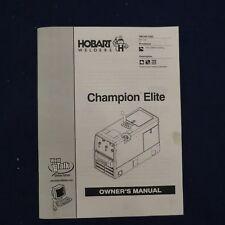 Hobart Welders Champion Elite Owners Manual Om 240 438c