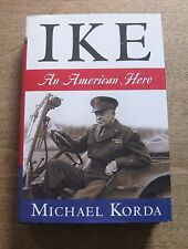 SIGNED - IKE biography by Michael Korda -  1st HCDJ 2007 - WWII - Eisenhower