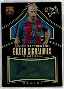2016-17 Black Gold Gilded Signatures Holo Gold #25 Javier Mascherano Auto /25