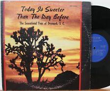 "Sensational Four of Denmark S.C. LP ""Today Is Sweeter"" ~ Request ~ Gospel Soul"