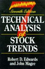 Technical Analysis of Stock Trends by Robert D. Edwards, John Magee (Hardback, 1998)