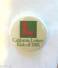 "CALIFORNIA STATE LOTTERY PINBACK BUTTON PIN ""KICK-OFF"" 1985"