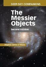 Deep-Sky Companions: The Messier Objects: By Stephen James O'Meara