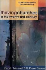 Thriving Churches in the Twenty-First Century: 10 Life-Giving Systems for Vibran