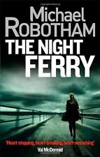 The Night Ferry,Michael Robotham- 9780751555486