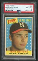1958 Topps All-Star Eddie Mathews HOF #480 PSA 8 Near Mint
