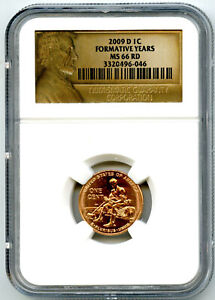 2009 D US MINT CENT FORMATIVE YEARS PENNY NGC MS66 RD LINCOLN LABEL - SPOTTED