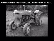 Massey Harris 555 Operation Manual For 555D Tractor Maintenance Service & Repair