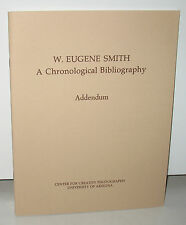 New W Eugene Smith A Chronological Bibliography Addendum PB