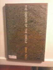 The Center of the Circle by Bink Noll 1962 Hardcover First Edition Good Cond.