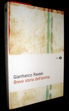 Breve storia dell'anima / Gianfranco Ravasi