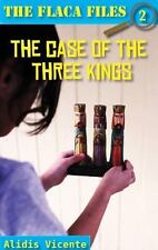 The Case of the Three Kings: The Flaca Files / El Caso de Los Reyes Magos: Los e