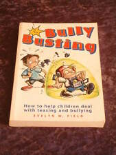 Evelyn Field - Bully Busting helping children deal with teasing & bullying