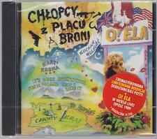 CHLOPCY Z PLACU BRONI - O ! ELA TOP RARE OOP CD POLAND POLEN POLONIA LYSZKIEWICZ