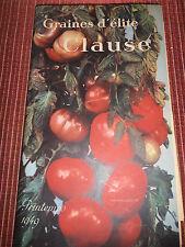CATALOGUE GRAINES CLAUSE JARDIN - AGRICOLE - PLANTES - 1949  ( ref 35 )