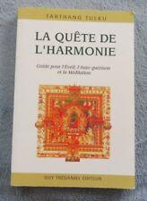 Tulku Tarthang  QUÊTE DE L'HARMONIE  Guide pour la Conscience  l'Auto-guérison